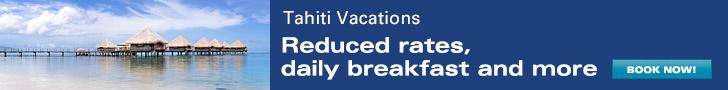 Tahiti Vacations - $150 OFF per booking